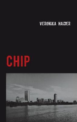 Chip, Veronika Haider