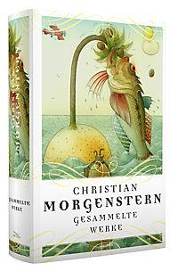 Christian Morgenstern - Gesammelte Werke - Produktdetailbild 1