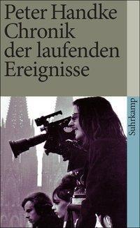 Chronik der laufenden Ereignisse, Peter Handke