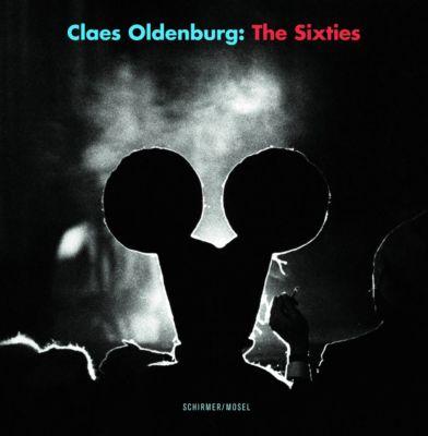Claes Oldenburg; The Sixties, Claes Oldenburg