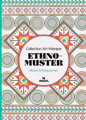 Collection Art-thérapie: Ethno-Muster