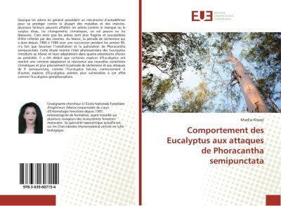 Comportement des Eucalyptus aux attaques de Phoracantha semipunctata, Khadija Kissayi
