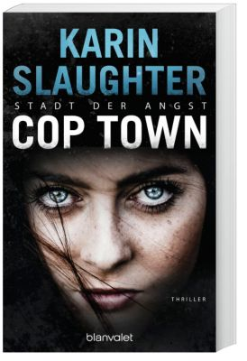 Cop Town - Stadt der Angst, Karin Slaughter