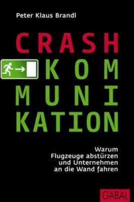 Crash-Kommunikation, Peter K. Brandl