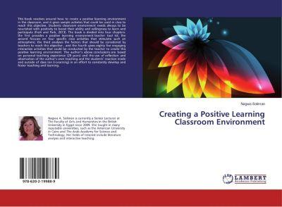 Creating a Positive Learning Classroom Environment, Nagwa Soliman