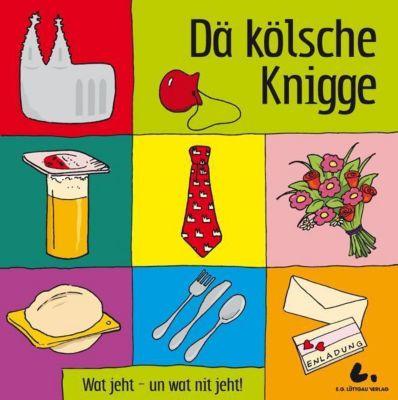 Dä kölsche Knigge, Markus Becker, Ernst Lüttgau