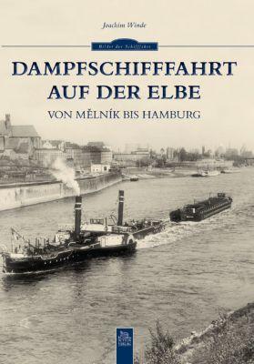 Dampfschifffahrt auf der Elbe, Joachim Winde