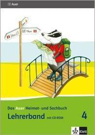 Das Auer Heimat- und Sachbuch, Ausgabe für Bayern (2014): 4. Schuljahr, Lehrerband mit CD-ROM