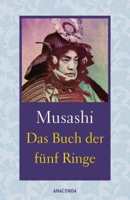 Das Buch der fünf Ringe / Das Buch der mit der Kriegskunst verwandten Traditionen, Miyamoto Musashi, Yagyu Munenori
