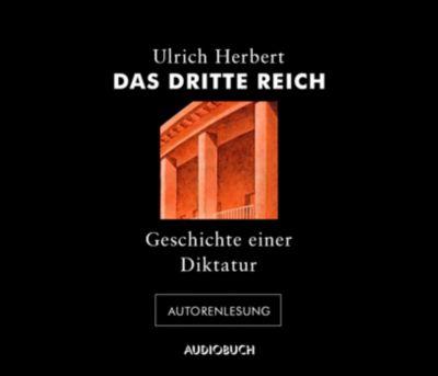 Das Dritte Reich, 4 Audio-CDs, Ulrich Herbert