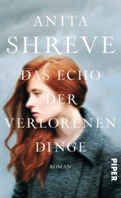 Das Echo der verlorenen Dinge, Anita Shreve