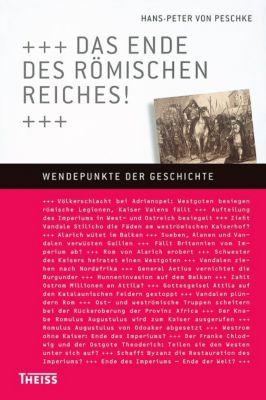 Das Ende des Römischen Reiches!, Hans-Peter von Peschke
