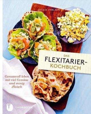 Das Flexitarier-Kochbuch, Cecilia Vikbladh