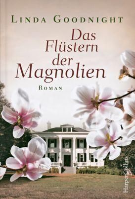 Das Flüstern der Magnolien, Linda Goodnight