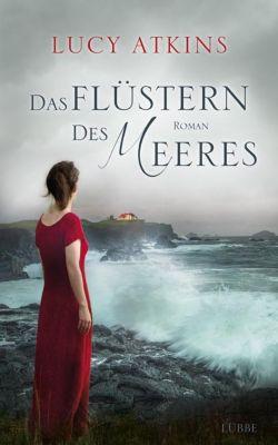 Das Flüstern des Meeres, Lucy Atkins