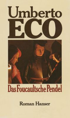Das Foucaultsche Pendel, Umberto Eco