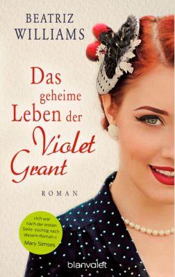Das geheime Leben der Violet Grant, Beatriz Williams