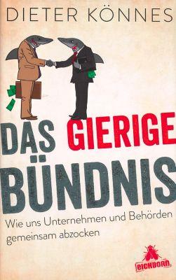 Das gierige Bündnis, Dieter Könnes