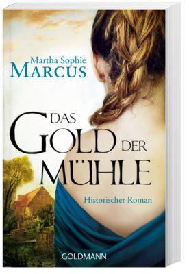 Das Gold der Mühle, Martha S. Marcus