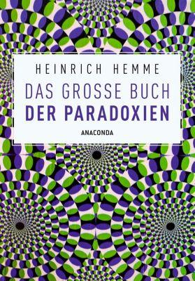 Das große Buch der Paradoxien, Heinrich Hemme
