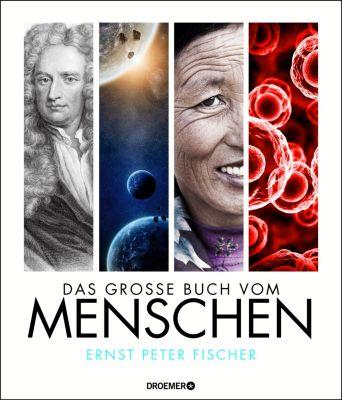 Das große Buch vom Menschen, Ernst Peter Fischer