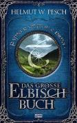 Das große Elbisch-Buch, Helmut W. Pesch