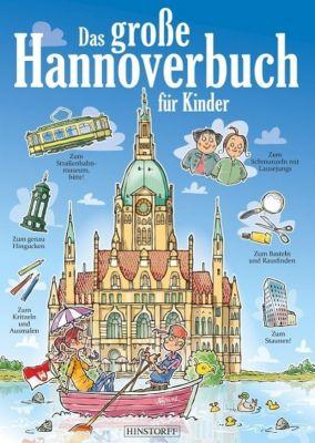 Das große Hannoverbuch für Kinder, Thomas Gallien