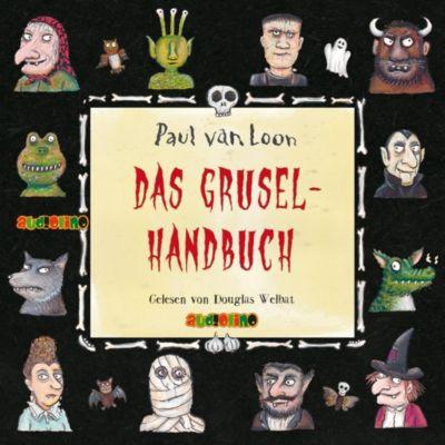 Das Gruselhandbuch, 2 Audio-CDs, Paul Van Loon
