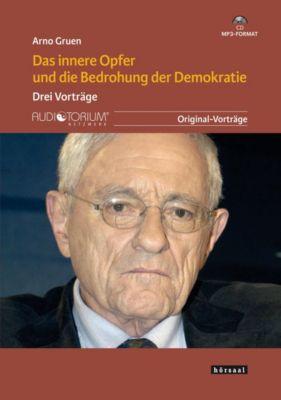 Das innere Opfer und die Bedrohung der Demokratie, MP3-CD, Arno Gruen