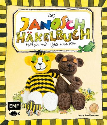 Das Janosch-Häkelbuch, Lucia Förthmann