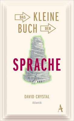 Das kleine Buch der Sprache, David Crystal