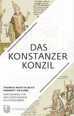 Das Konstanzer Konzil, Thomas M. Buck, Herbert Kraume