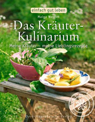 Das Kräuter-Kulinarium, Maiga Werner