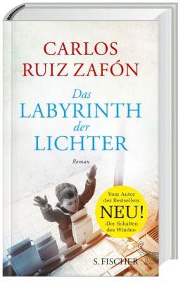 Das Labyrinth der Lichter, Carlos Ruiz Zafón