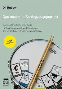 Das moderne Schlagzeugquartett, m. Lernspielkarten, Oli Rubow
