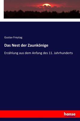 Das Nest der Zaunkönige, Gustav Freytag