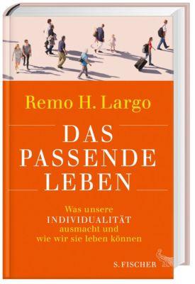 Das passende Leben, Remo H. Largo
