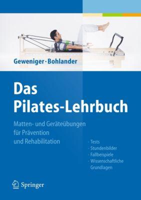 Das Pilates-Lehrbuch, Verena Geweniger, Alexander Bohlander