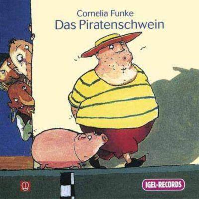 Das Piratenschwein, 1 Audio-CD, Cornelia Funke