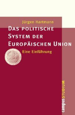 Das politische System der Europäischen Union, Jürgen Hartmann
