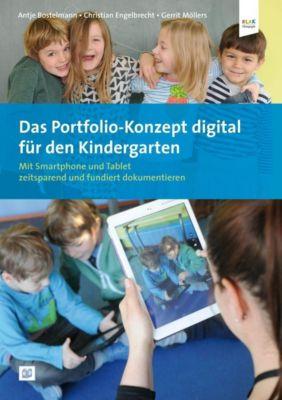 Das Portfolio-Konzept digital für den Kindergarten, Antje Bostelmann, Gerrit Möllers