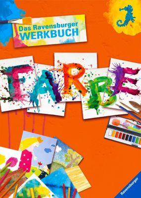 Das Ravensburger Werkbuch Farbe, M. Angels Comella
