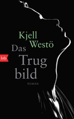 Das Trugbild, Kjell Westö