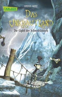 Das Unkrautland Band 3: Die Gipfel der Schwefelzinnen, Stefan Seitz