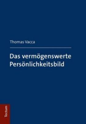 Das vermögenswerte Persönlichkeitsbild, Thomas Vacca