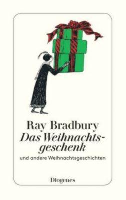 Das Weihnachtsgeschenk und andere Weihnachtsgeschichten, Ray Bradbury