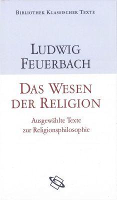 Das Wesen der Religion, Ludwig Feuerbach