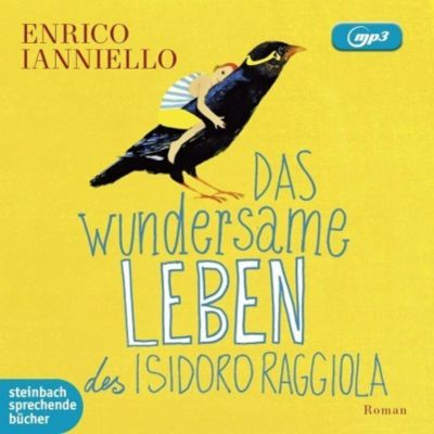 Das wundersame Leben des Isidoro Raggiola, MP3-CD, Enrico Ianniello