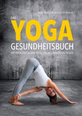 Das Yoga-Gesundheitsbuch, Anna Trökes, Detlef Grunert