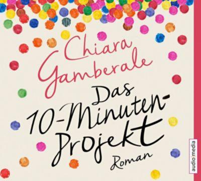 Das Zehn-Minuten-Projekt, 4 Audio-CDs, Chiara Gamberale